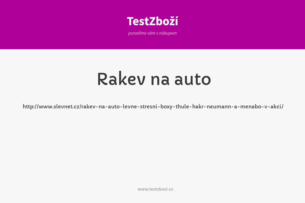 http://www.slevnet.cz/rakev-na-auto-levne-stresni-boxy-thule-hakr-neumann-a-menabo-v-akci/